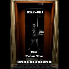 Rise from the Underground
