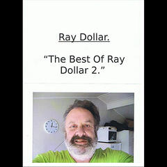 The Best of Ray Dollar 2