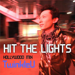 Hit the Lights (Hollywood Mix)[Single]