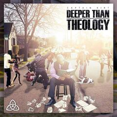 Deeper Than Theology EP