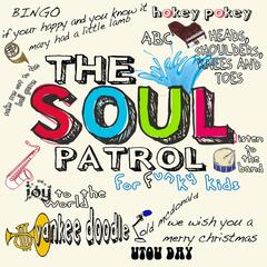 The Soul Patrol for Funky Kids