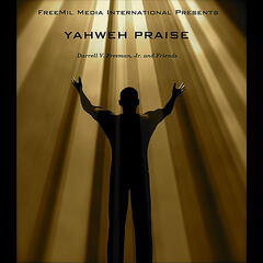 Yahweh Praise (feat. Angelo Pressey)