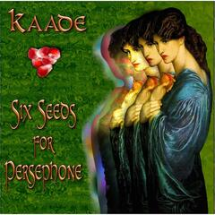 Six Seeds for Persephone