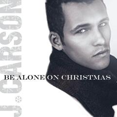 Be Alone On Christmas