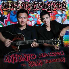 Ain't No Tragedy (feat. Sean Tuazon)