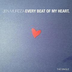 Every Beat of My Heart