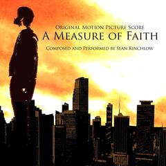 A Measure of Faith (Original Motion Picture Score)