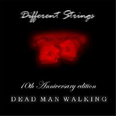 Dead Man Walking (10th Anniversary Edition)