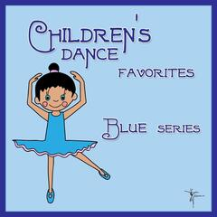 Children's Dance Favorites: Blue Series