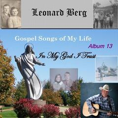 Gospel Songs of My Life: In My God I Trust