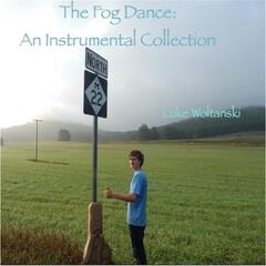 The Fog Dance: An Instrumental Collection