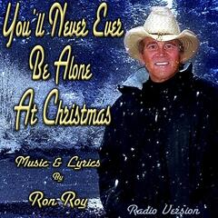 You'll Never Ever Be Alone At Christmas (Radio Version)