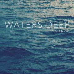 Waters Deep