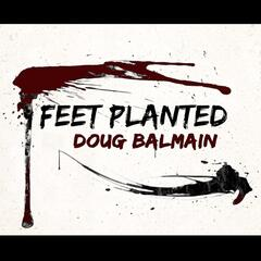 Feet Planted