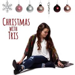 Christmas With Tris