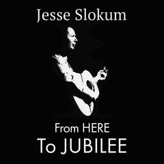 From Here to Jubilee