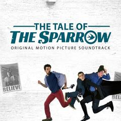 The Tale of the Sparrow (Original Motion Picture Soundtrack)