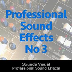 Professional Sound Effects No 3