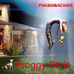 Froggy Style (feat. Axel Fischbacher)