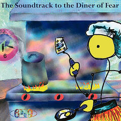 The Soundtrack to the Diner of Fear