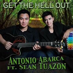 Get the Hell Out (feat. Sean Tuazon)
