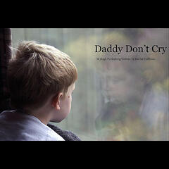 Daddy Don't Cry