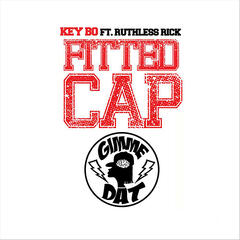 Fitted Cap(Gimme Dat) [feat. Ruthless Rick]