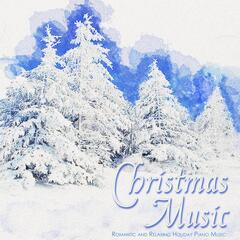 Christmas Music: Romantic and Relaxing Holiday Piano Music