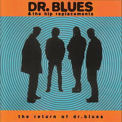 The Return of Dr. Blues
