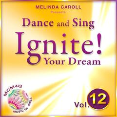 MCM4G, Vol. 12: Dance and Sing, Ignite Your Dream