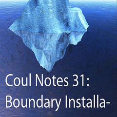 Coul Notes 31: Boundary Installation
