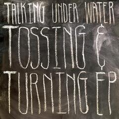 Tossing & Turning - EP