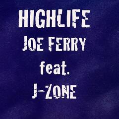 Highlife (feat. J-Zone)