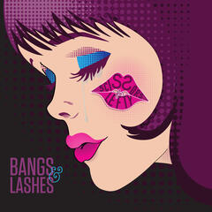 Bangs & Lashes