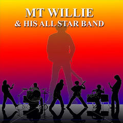 MT Willie & His All Star Band