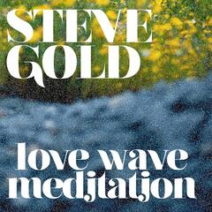 Love Wave Meditation