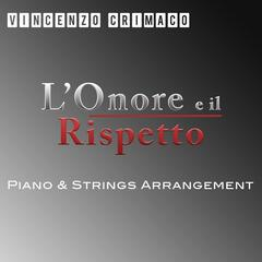 L'Onore e il Rispetto (Piano & Strings Arrangement)