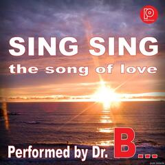 Sing Sing the Song of Love