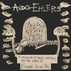 Night Pain (A Collection of Songs Inspired By the Works of Edgar Allan Poe)