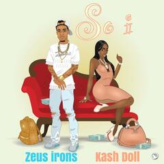 So I (feat. Kash Doll)