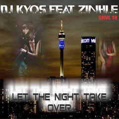 Let the Night Take Over (feat. Zinhle)