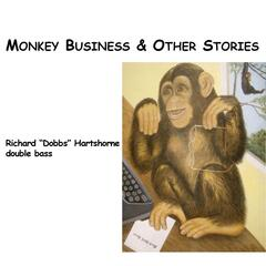 Monkey Business and Other Stories