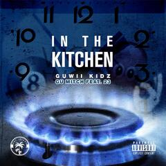 In the Kitchen (feat. Gu Feat. 23)