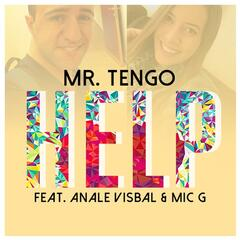 Help (feat. Anale Visbal & Mic G)