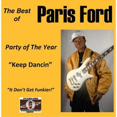 The Best of Paris Ford: Party of the Year (Keep Dancin)