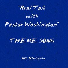 "Theme Song (From ""Real Talk With Pastor Washington"")"