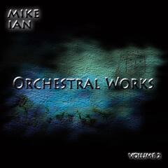 Orchestral Works, Vol. Two