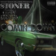 Comin Down (feat. Lucky Luciano)