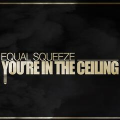 You're in the Ceiling