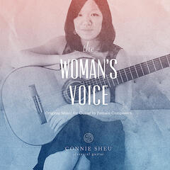 The Woman's Voice: Original Music for Guitar By Female Composers